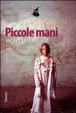 Cover of Piccole mani