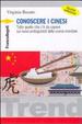 Cover of Conoscere i cinesi. Tutto quello che c'è da sapere sui nuovi protagonisti della scena mondiale