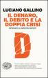 Cover of Il denaro, il debito e la doppia crisi spiegati ai nostri nipoti