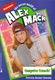 Cover of Computer Crunch the Secret World of Alex Mack 24