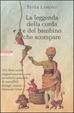 Cover of La leggenda della corda e del bambino che scompare