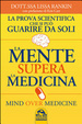 Cover of La mente supera la medicina