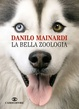 Cover of La bella zoologia