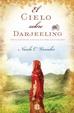 Cover of El cielo sobre Darjeeling