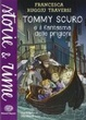 Cover of Tommy Scuro e il fantasma delle prigioni
