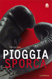 Cover of Pioggia sporca