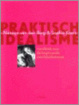 Cover of Praktisch idealisme