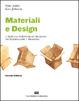 Cover of Materiali & design. L'arte e la scienza della selezione dei materiali per il progetto