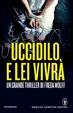 Cover of Uccidilo e lei vivrà