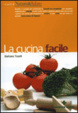 Cover of La cucina facile
