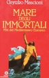Cover of Mare degli immortali