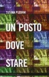 Cover of Un posto dove stare