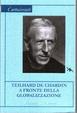 Cover of Teilhard de Chardin a fronte della globalizzazione