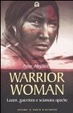 Cover of Warrior woman. Storia di Lozen, guerriera e sciamana apache