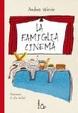 Cover of La famiglia Cinemà