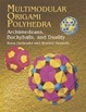 Cover of Multimodular Origami Polyhedra