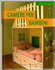 Cover of Camere per bambini