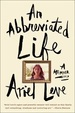 Cover of An Abbreviated Life