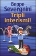 Cover of Tripli interismi!