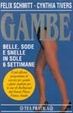 Cover of Gambe belle, sode e snelle in sole 6 settimane