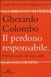 Cover of Il perdono responsabile. Perché il carcere non serve a nulla