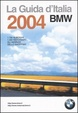 Cover of La Guida d'Italia BMW 2004
