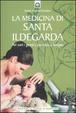 Cover of La medicina di santa Ildegarda