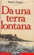 Cover of Da una terra lontana