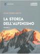 Cover of La storia dell'alpinismo - vol. 1