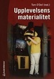 Cover of Upplevelsens materialitet