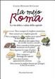 Cover of La mejo Roma. La vita dolce e salata della capitale