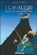 Cover of I cavalieri della Tavola rotonda