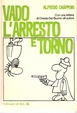 Cover of Vado l'arresto e torno