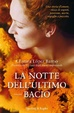 Cover of La notte dell'ultimo bacio