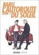 Cover of L'autoroute du soleil, Tome 1