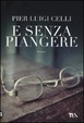 Cover of E senza piangere