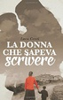 Cover of La donna che sapeva scrivere