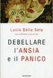 Cover of Debellare l'ansia e il panico