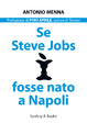 Cover of Se Steve Jobs fosse nato a Napoli