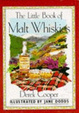Cover of The little book of malt whiskies