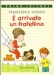 Cover of E' arrivato un fratellino