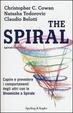 Cover of The spiral. Capire e prevedere i comportamenti degli altri con le dinamiche a spirale