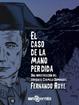 Cover of El caso de la mano perdida