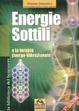 Cover of Energie sottili e la terapia energo-vibrazionale