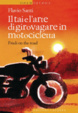 Cover of Il Tai e l'arte di girovagare in motocicletta. Friuli on the road
