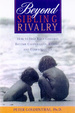 Cover of Beyond Sibling Rivalry
