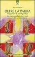 Cover of Oltre la paura. Insegnamenti di don Miguel Ruiz.