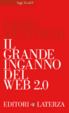 Cover of Il grande inganno del Web 2.0