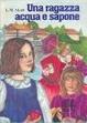 Cover of Una ragazza acqua e sapone