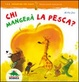 Cover of Chi mangerà la pesca?